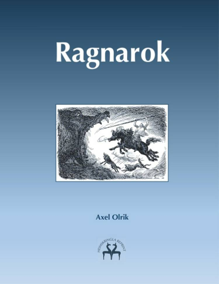 Ragnarok af Axel Olrik og Heimskringla Reprint