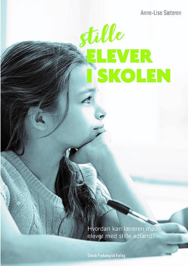Stille elever i skolen af Anne-Lise Sæteren