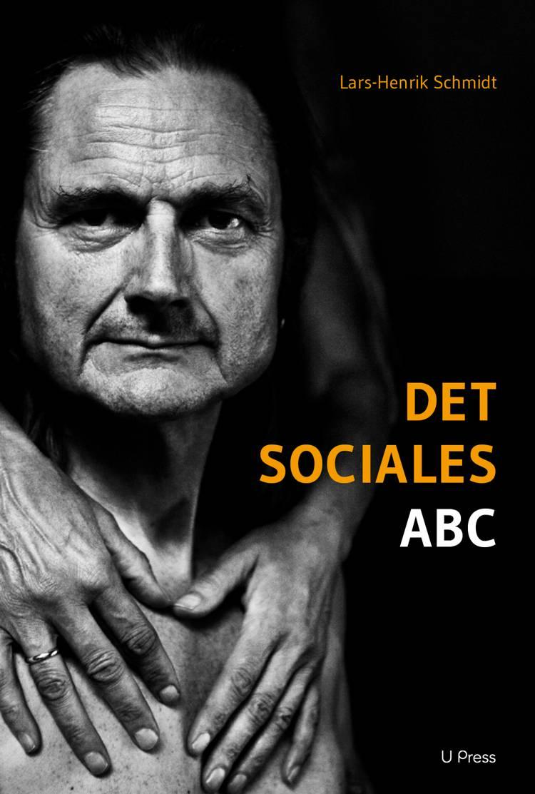 Det sociales ABC af Lars-Henrik Schmidt