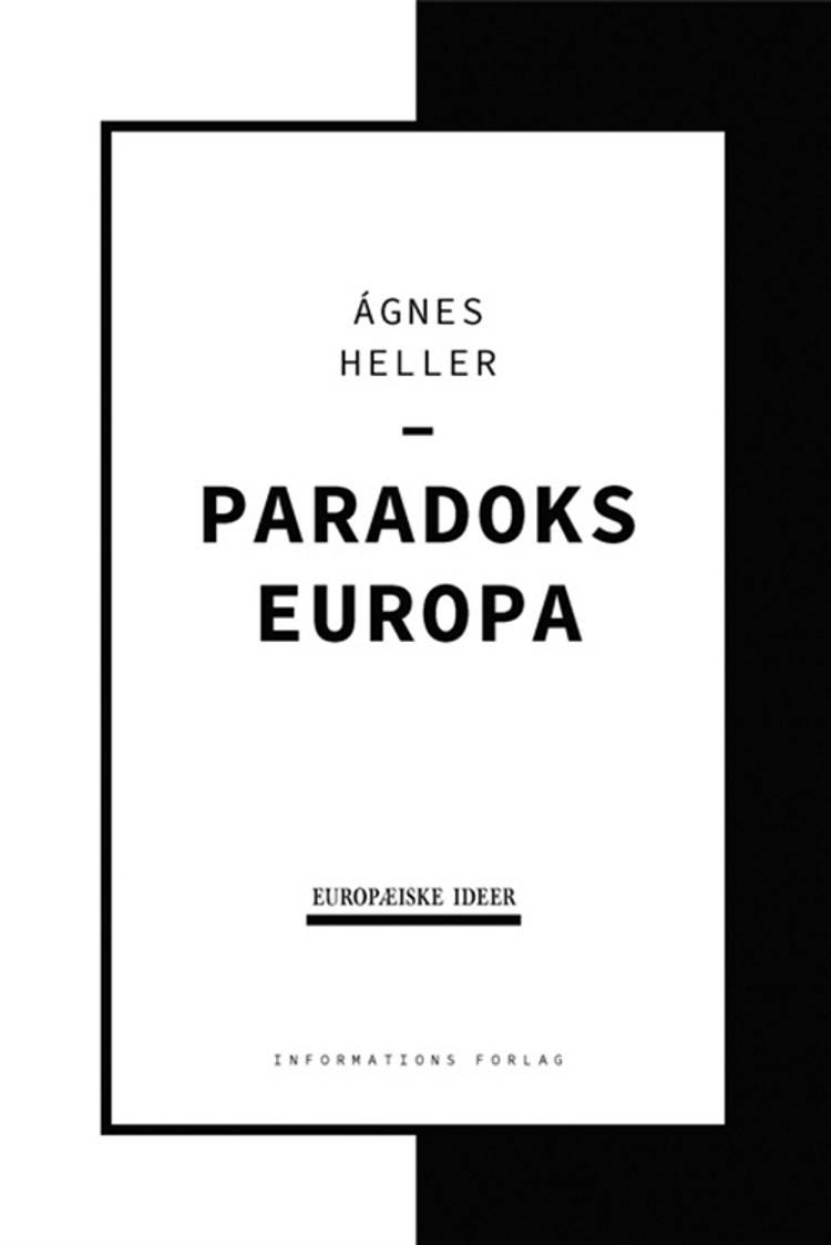 Paradoks Europa af Ágnes Heller