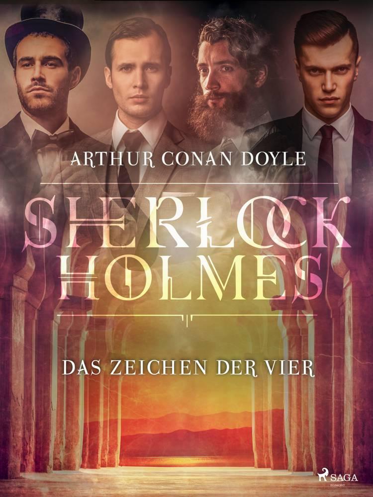 Das Zeichen der Vier af Arthur Conan Doyle