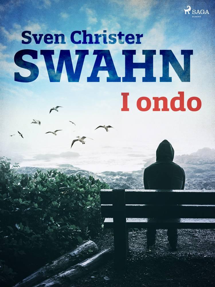 I ondo af Sven Christer Swahn