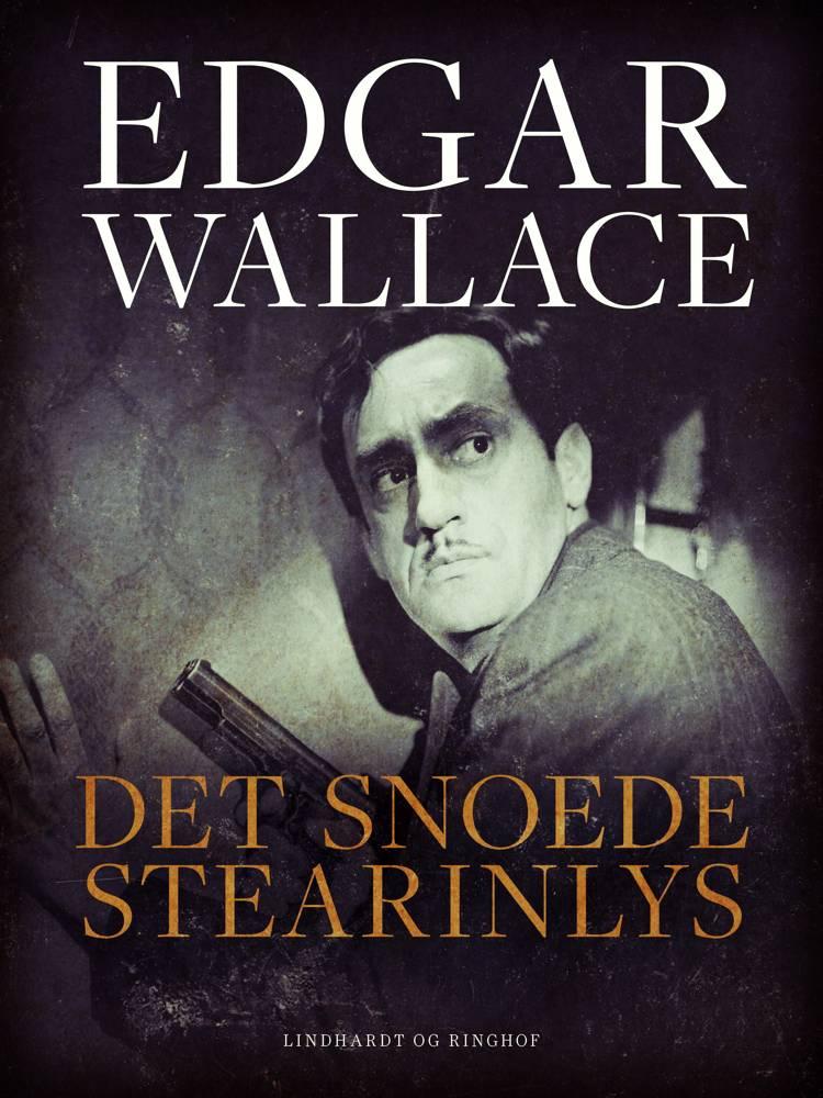 Det snoede stearinlys af Edgar Wallace