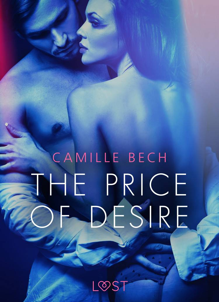 The Price of Desire - Erotic Short Story af Camille Bech