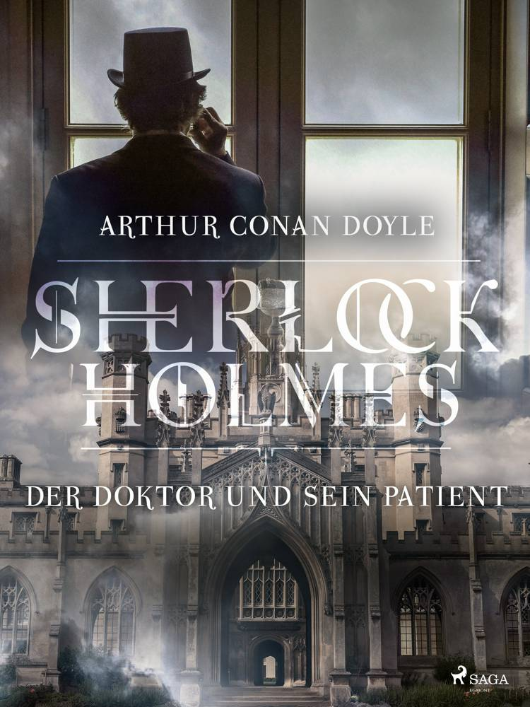 Der Doktor und sein Patient af Arthur Conan Doyle