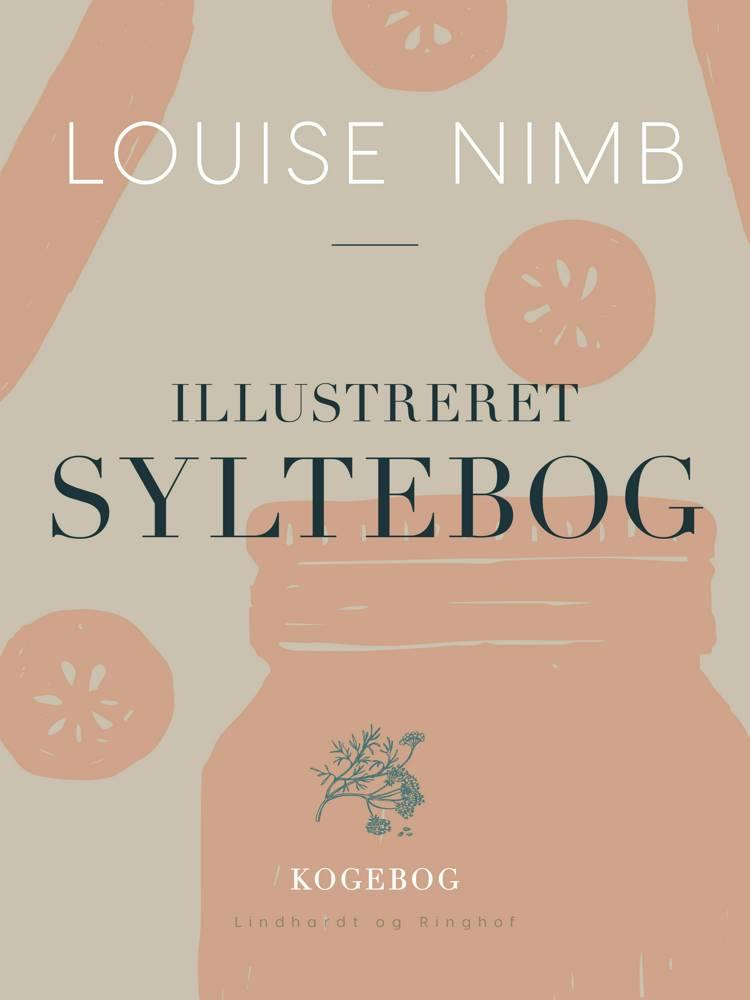 Illustreret syltebog af Louise Nimb