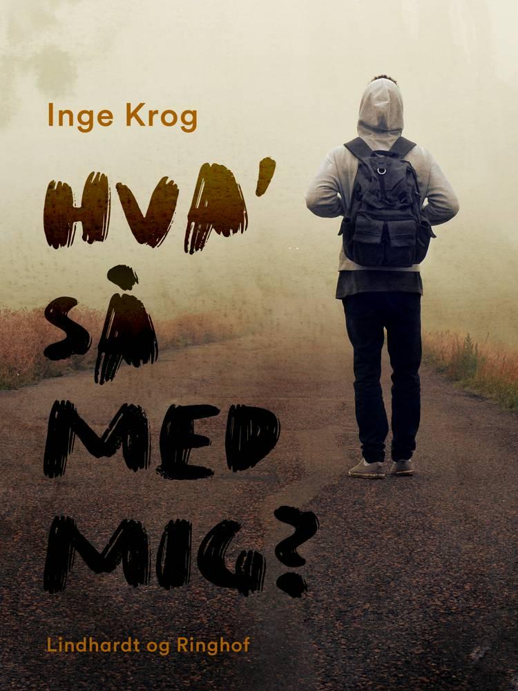 Hva' så med mig? af Inge Krog Holt