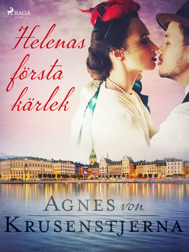 Helenas första kärlek af Agnes Von Krusenstjerna