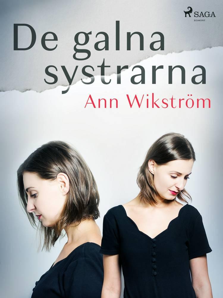 De galna systrarna af Ann Wikström