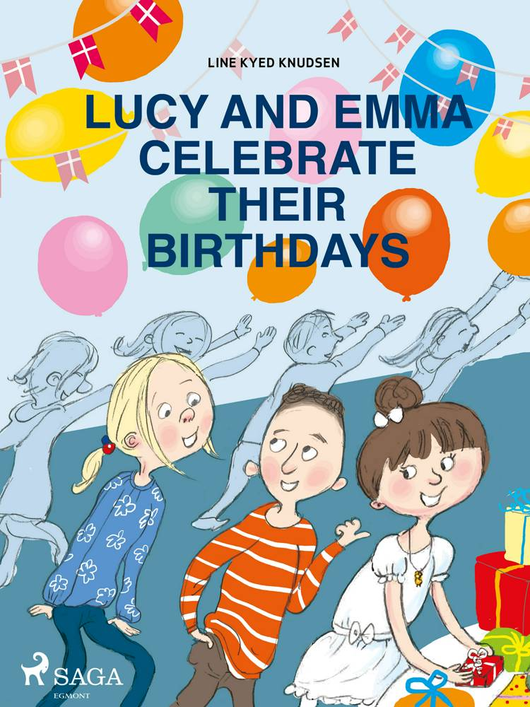 Lucy and Emma Celebrate Their Birthdays af Line Kyed Knudsen