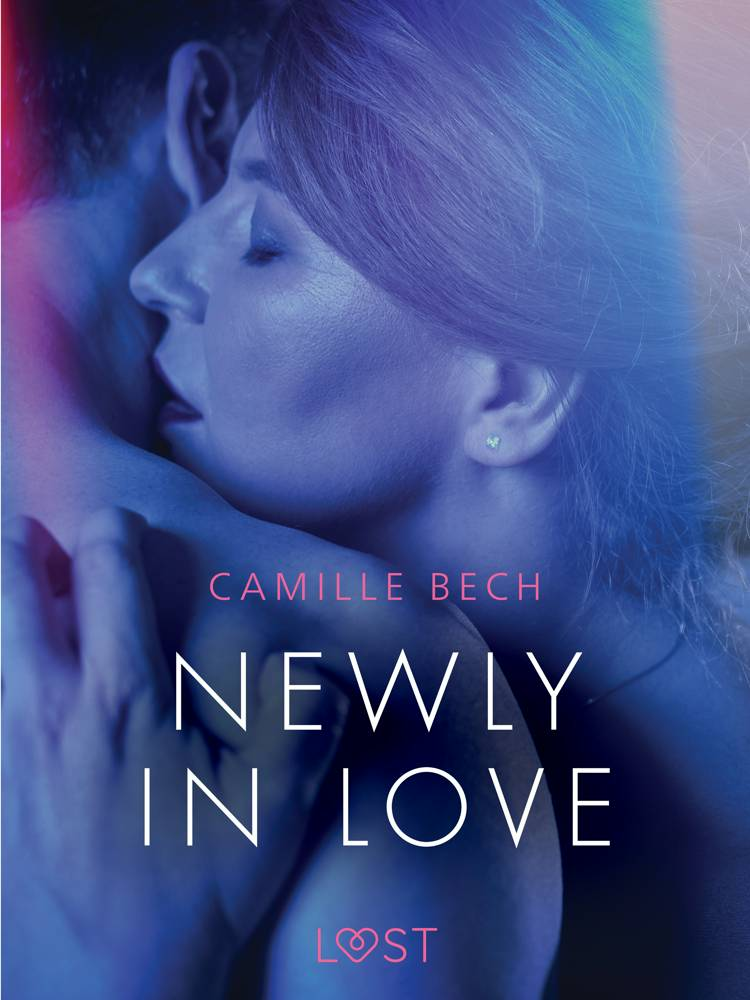 Newly in Love - Erotic Short Story af Camille Bech