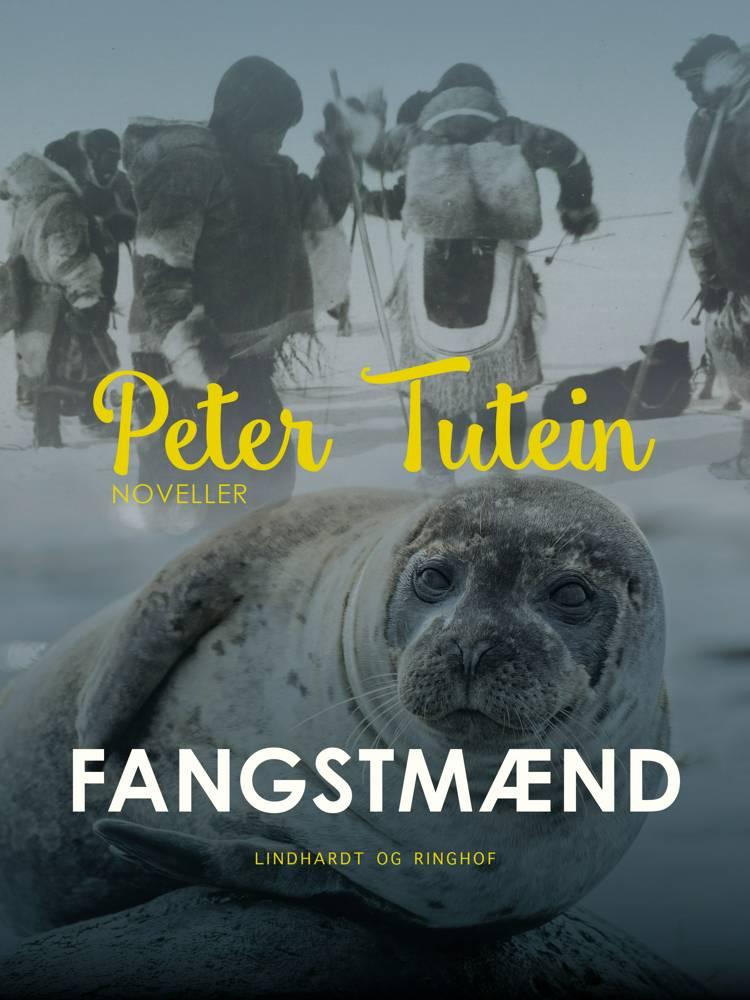 Fangstmænd af Peter Tutein