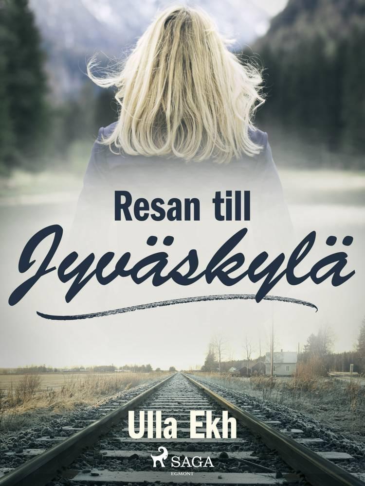 Resan till Jyväskylä af Ulla Ek