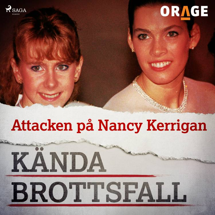 Attacken på Nancy Kerrigan af Orage
