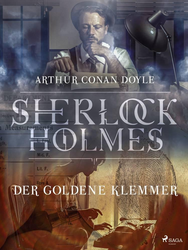 Der goldene Klemmer af Arthur Conan Doyle