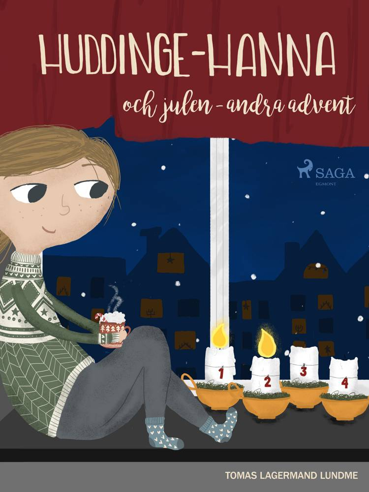 Huddinge-Hanna och julen - andra advent af Tomas Lagermand Lundme