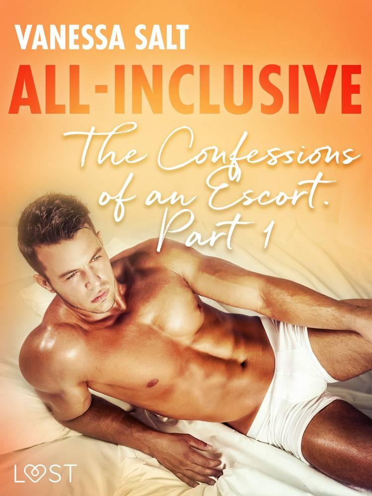 All-Inclusive - The Confessions of an Escort Part 1 af Vanessa Salt