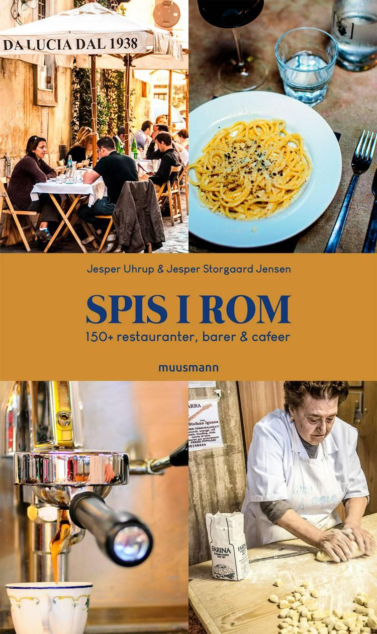 Spis i Rom af Jesper Storgaard Jensen og Jesper Uhrup