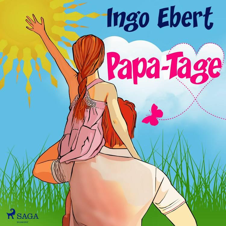 Papa-Tage af Ingo Ebert