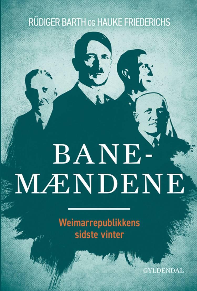 Banemændene af Hauke Friederichs og Rüdiger Barth