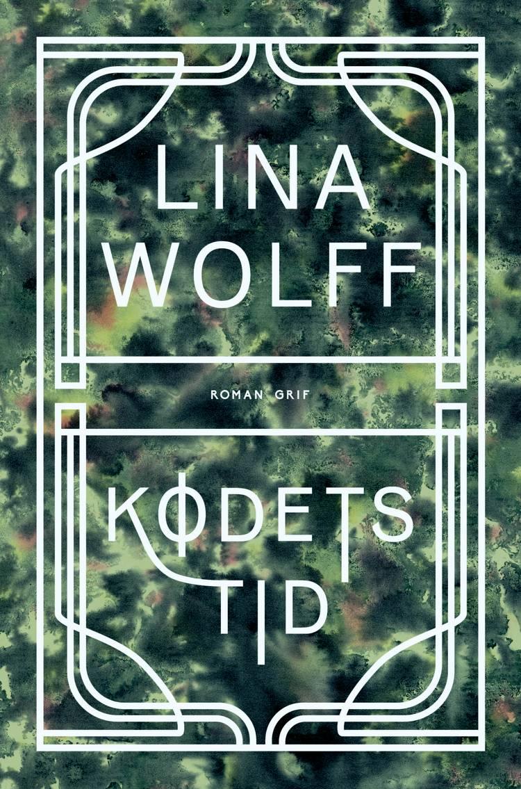 Kødets tid af Lina Wolff