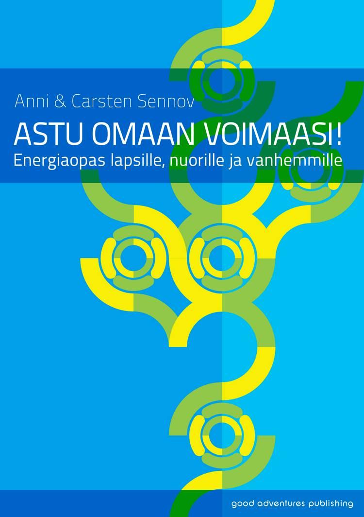 Astu omaan voimaasi! af Carsten Sennov og Anni Sennov