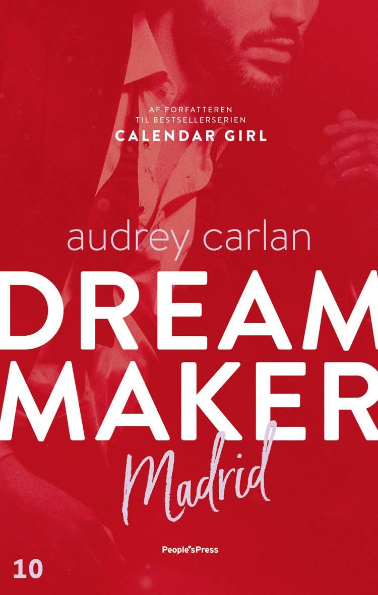 Dream Maker: Madrid af Audrey Carlan