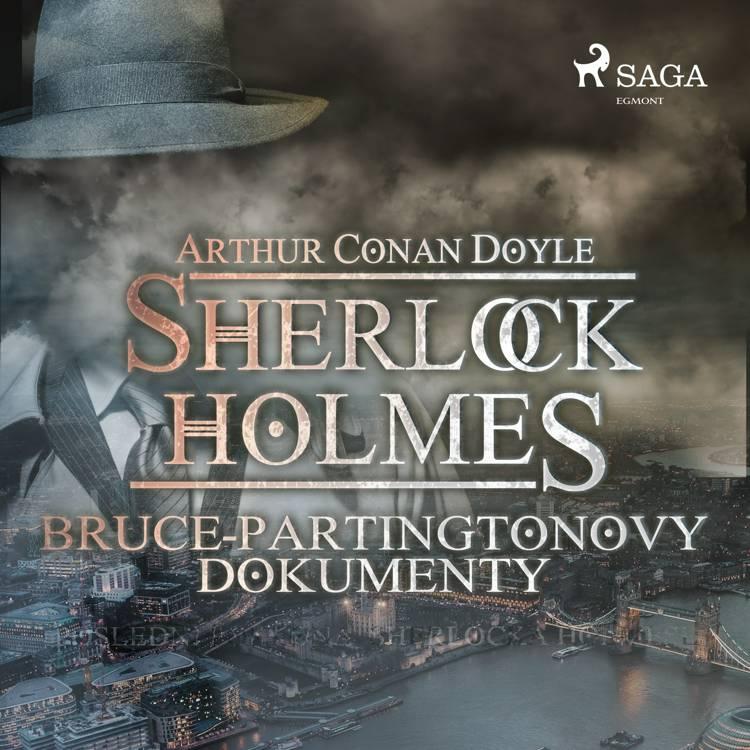 Bruce-Partingtonovy dokumenty af Arthur Conan Doyle