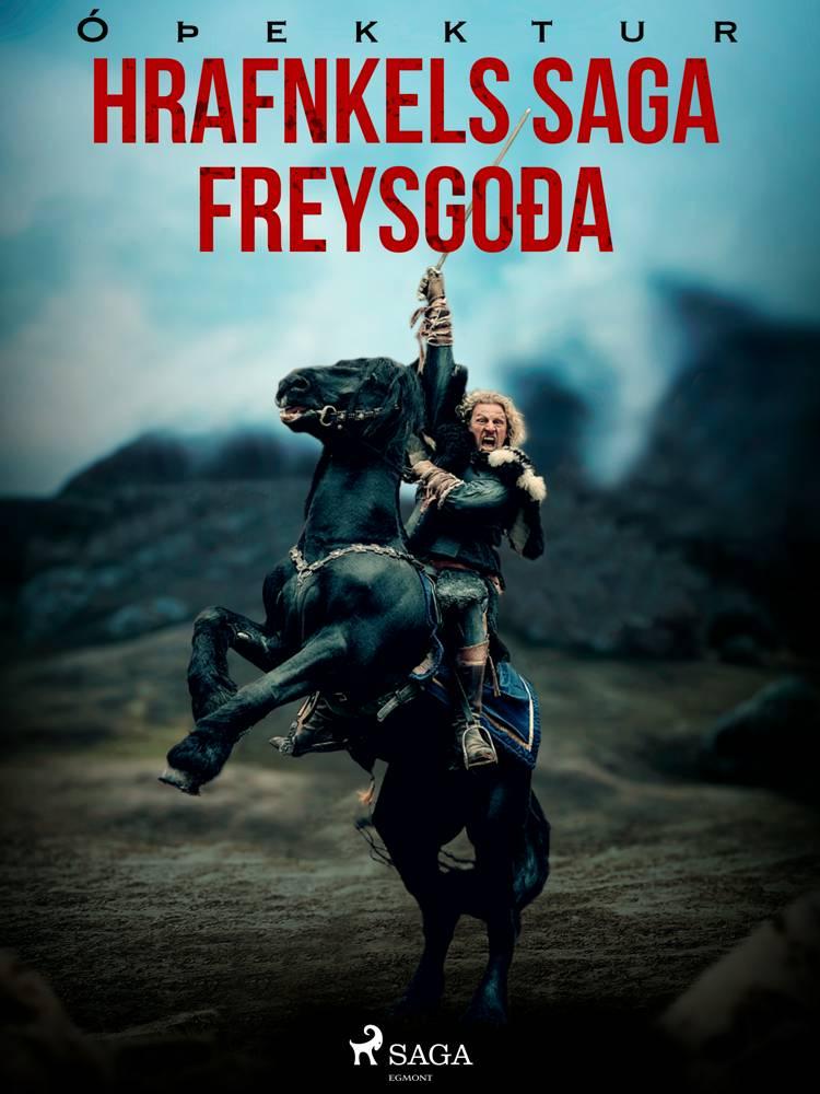 Hrafnkels saga Freysgoða af Óþekktur