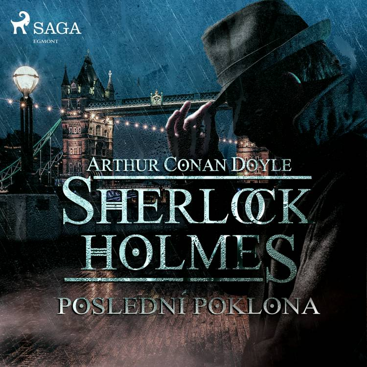 Poslední poklona af Arthur Conan Doyle