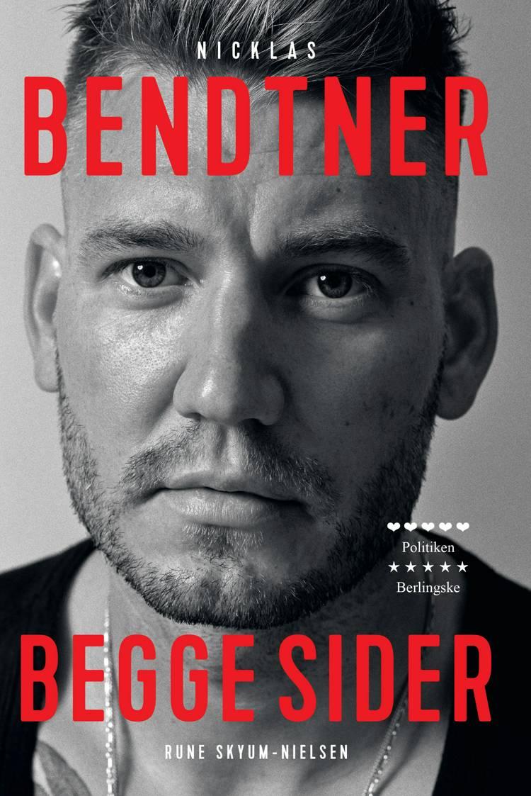 Nicklas Bendtner - Begge sider af Rune Skyum-Nielsen