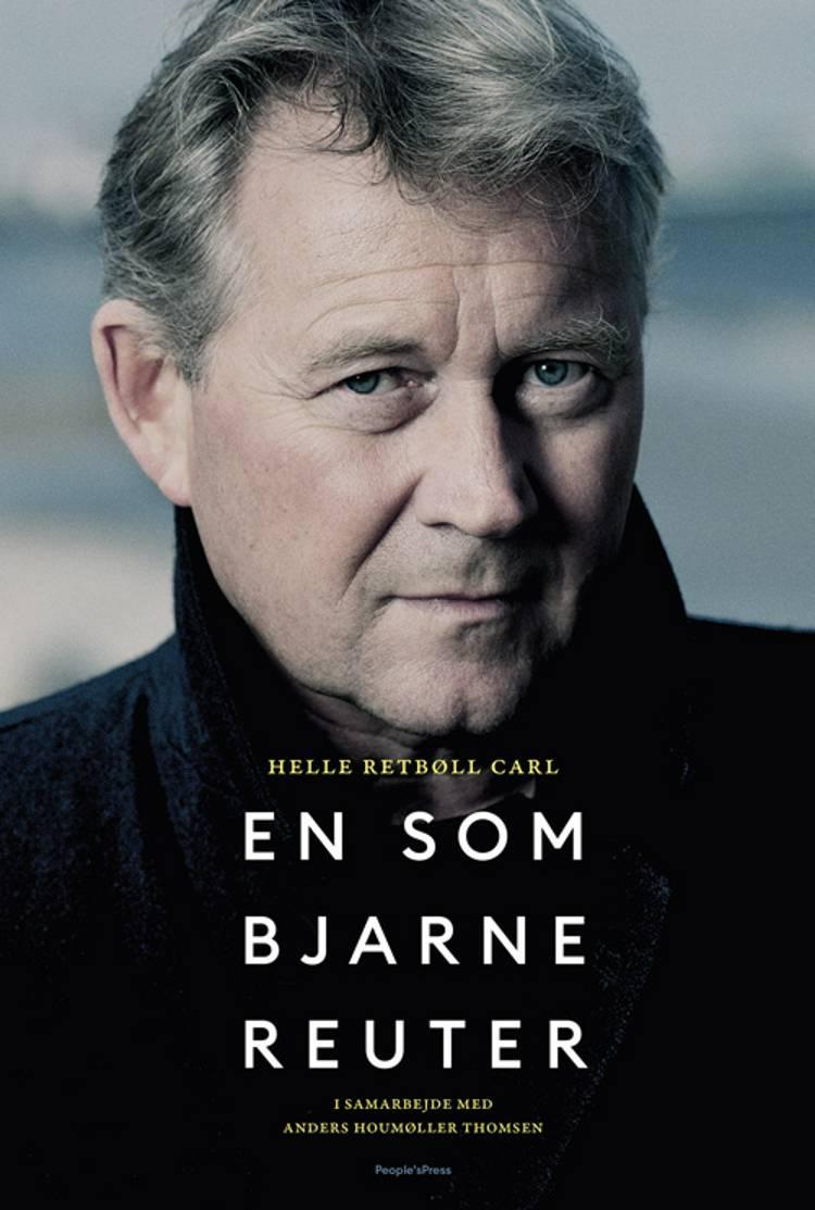 En som Bjarne Reuter af Anders Houmøller Thomsen og Helle Retbøll Carl