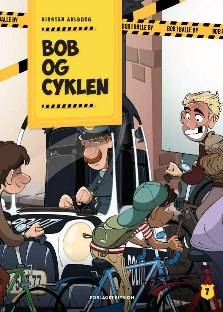 Bob og cyklen af Kirsten Ahlburg