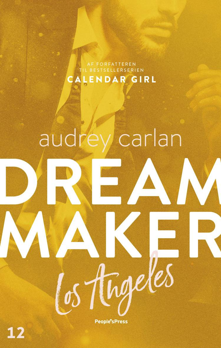 Dream Maker: Los Angeles af Audrey Carlan