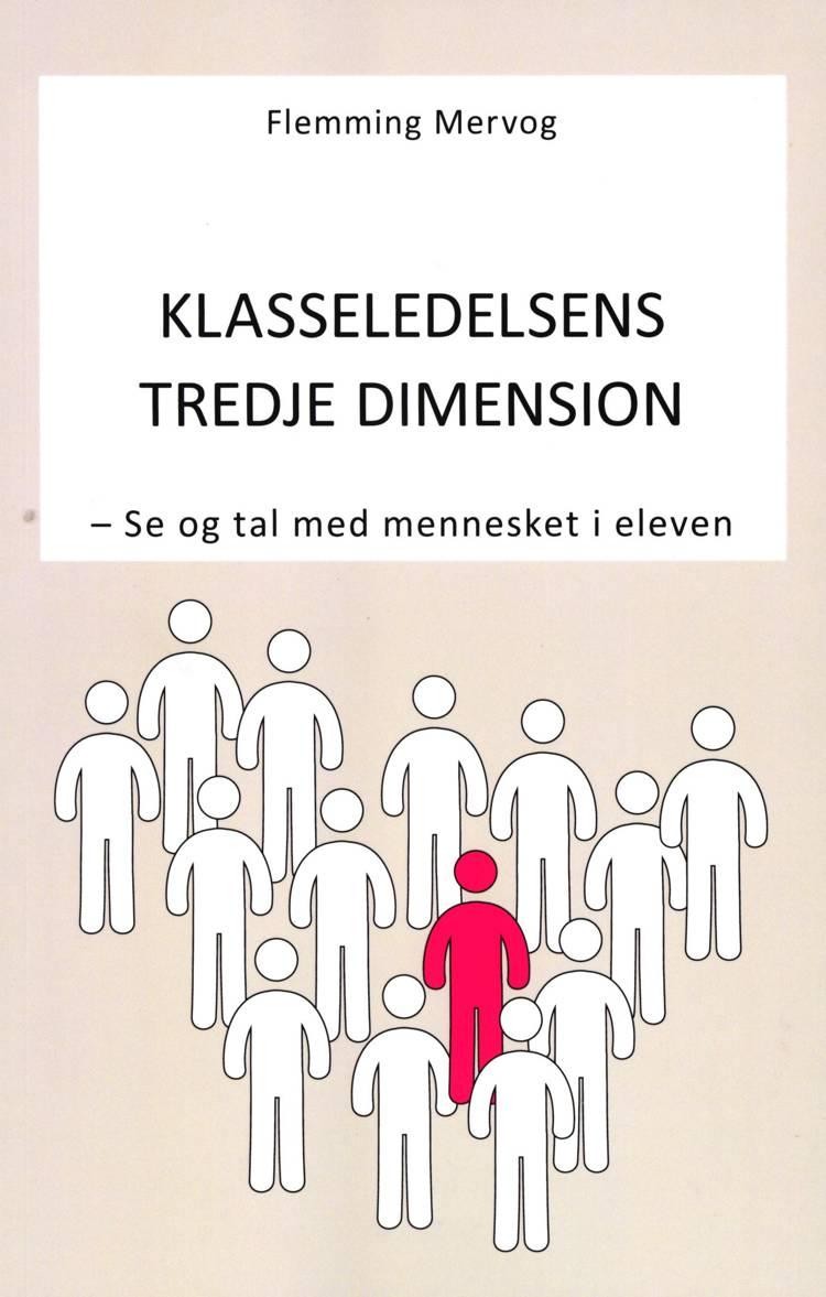 Klasseledelsens Tredje Dimension af Flemming Mervog