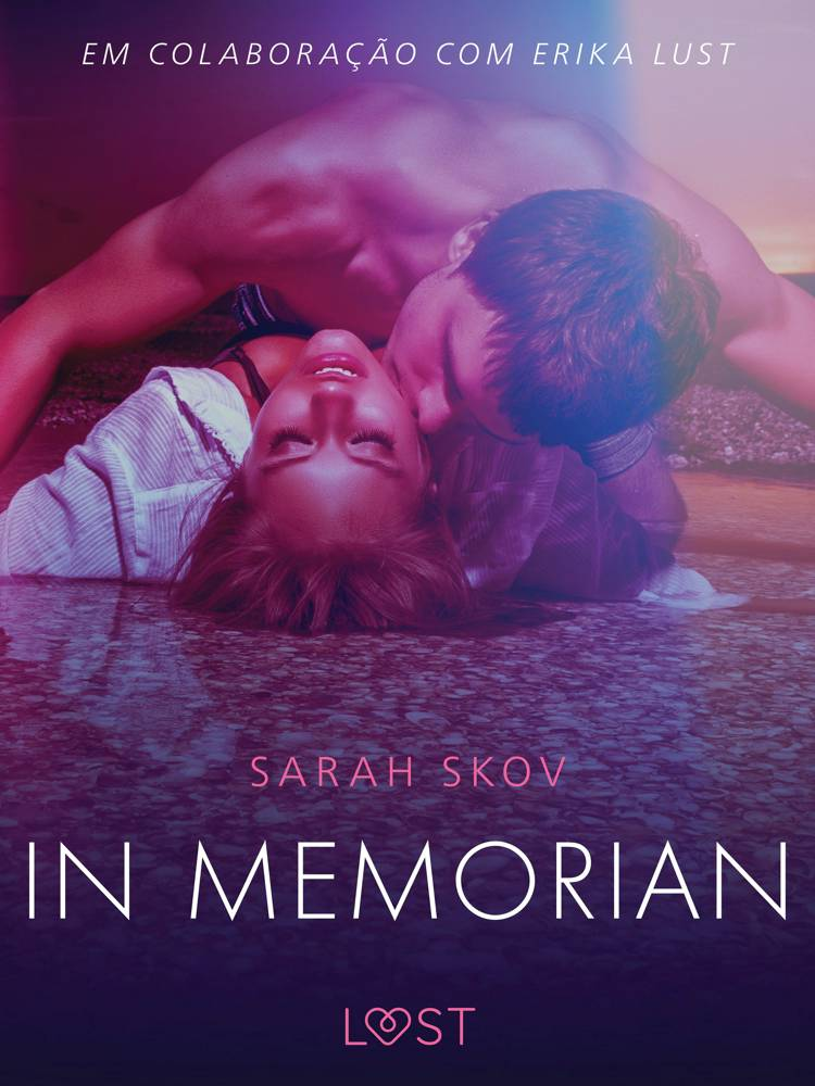 In memorian - Conto erótico af Sarah Skov