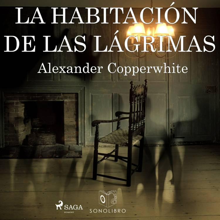 La habitación de las lágrimas af Alexander Copperwhite