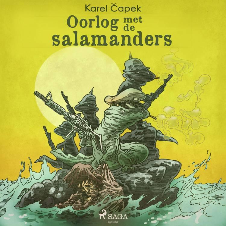 Oorlog met de salamanders af Karel Capek