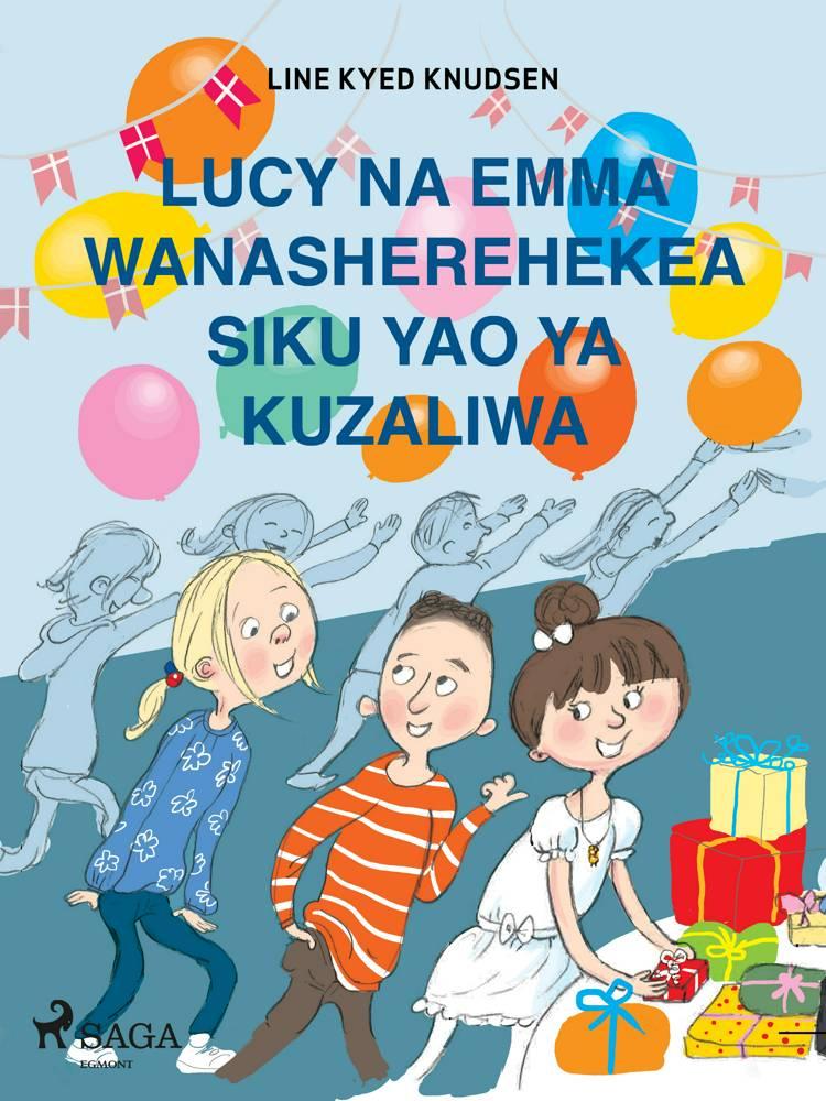 Lucy na Emma Wanasherehekea Siku Yao ya Kuzaliwa af Line Kyed Knudsen