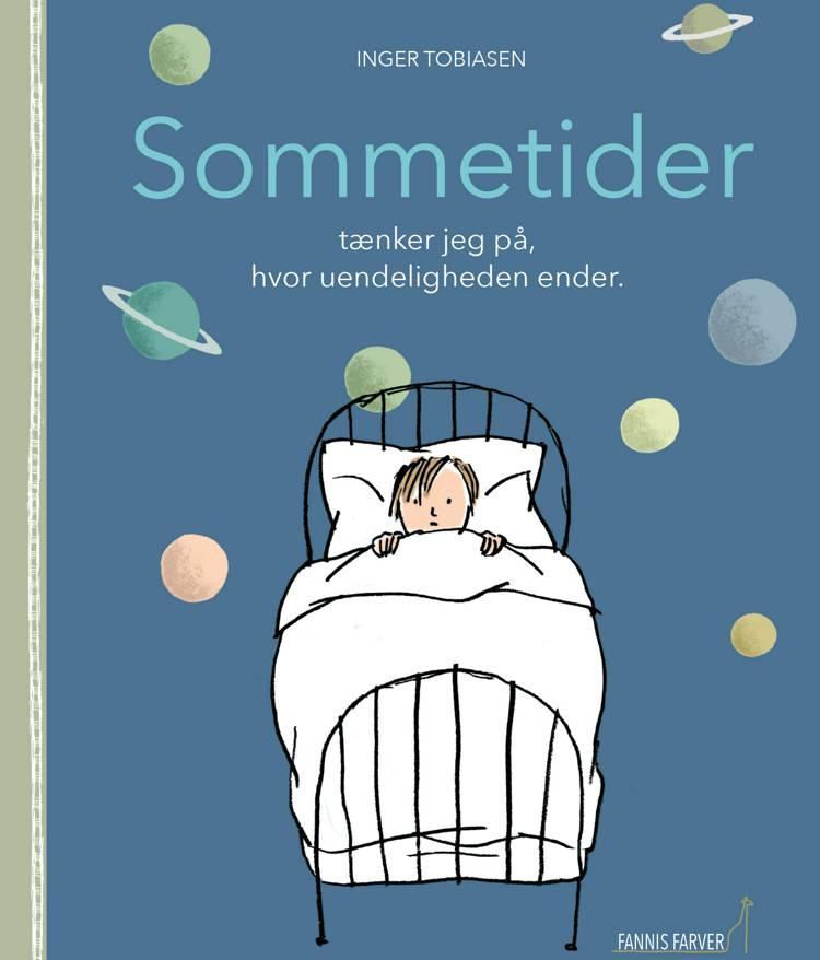 Sommertider tænker jeg på, hvor uendeligheden ender af Inger Tobiasen