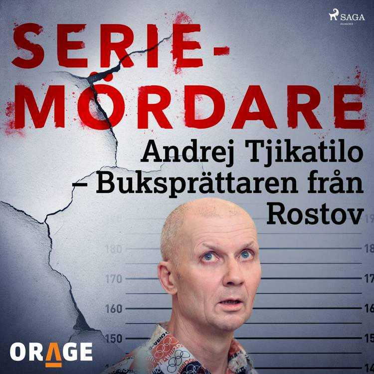 Andrej Tjikatilo - Buksprättaren från Rostov af Orage