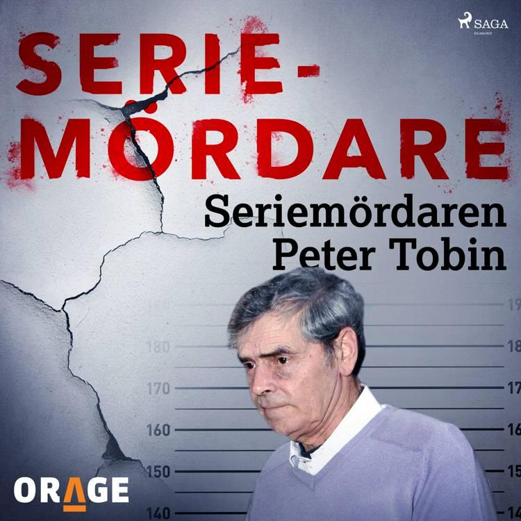 Seriemördaren Peter Tobin af Orage