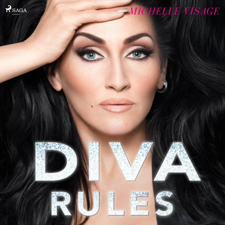 Diva Rules: Dissa dramat, hitta din styrka och glittra din väg till toppen af Michelle Visage