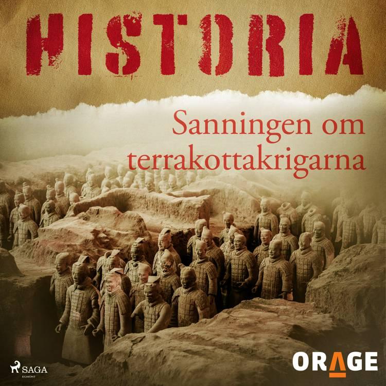 Sanningen om terrakottakrigarna af Orage