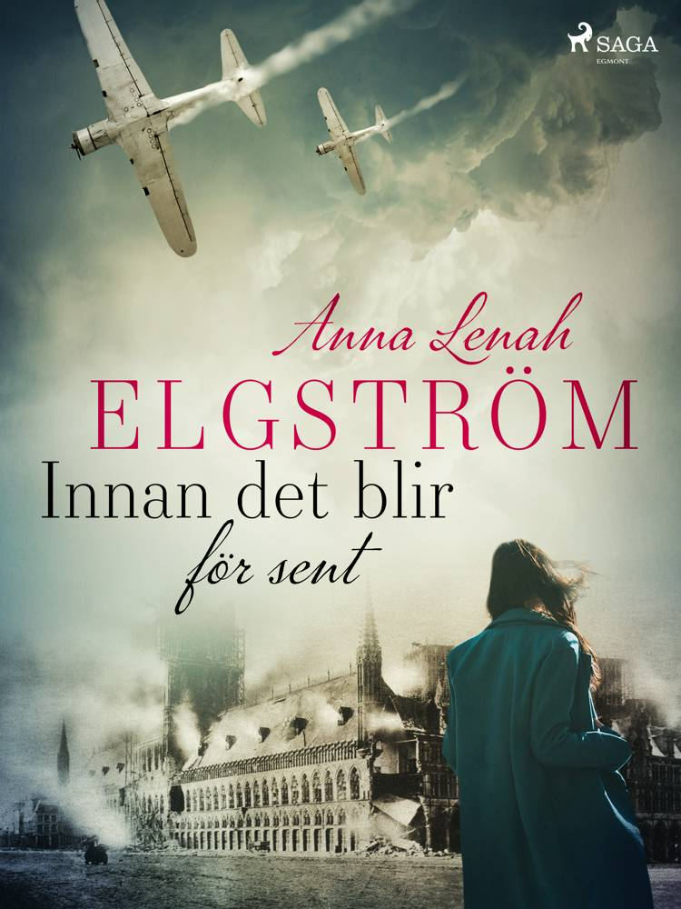 Innan det blir för sent af Anna Lenah Elgström
