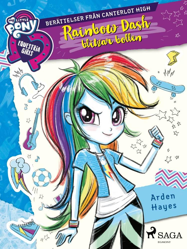 Equestria Girls - Rainbow Dash blitzar bollen af Arden Hayes