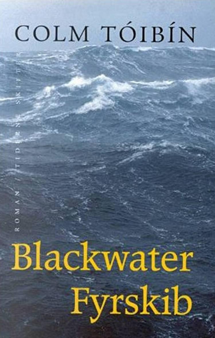 Blackwater fyrskib af Colm Tóibín