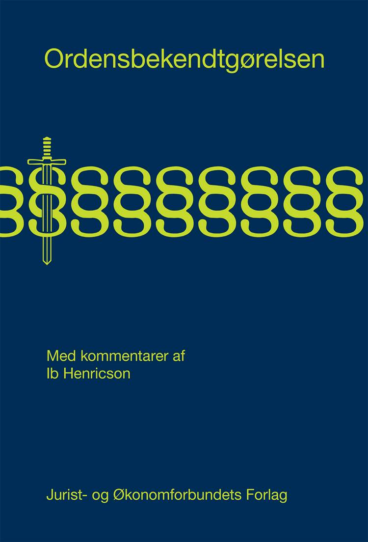 Ordensbekendtgørelsen af Ib Henricson