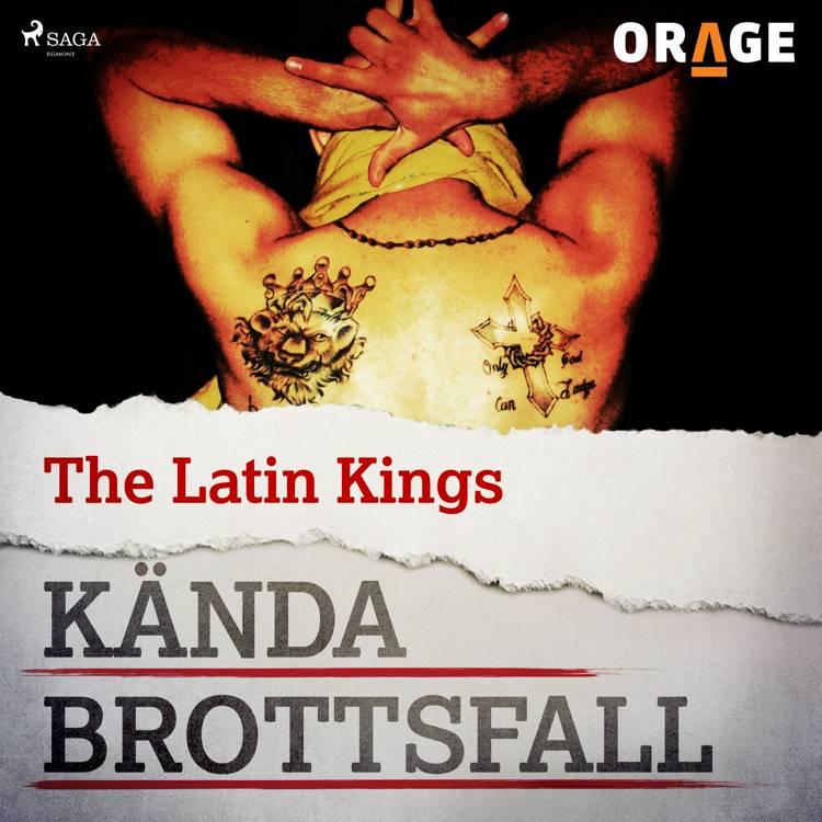 The Latin Kings af Orage