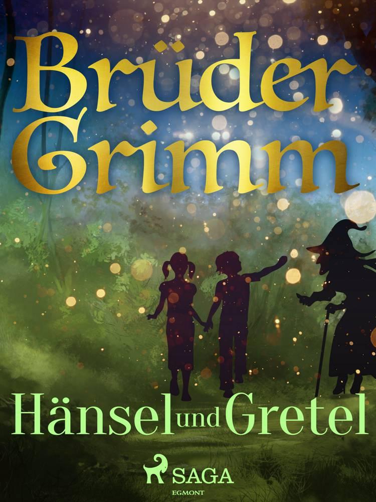 Hänsel und Gretel af Brüder Grimm